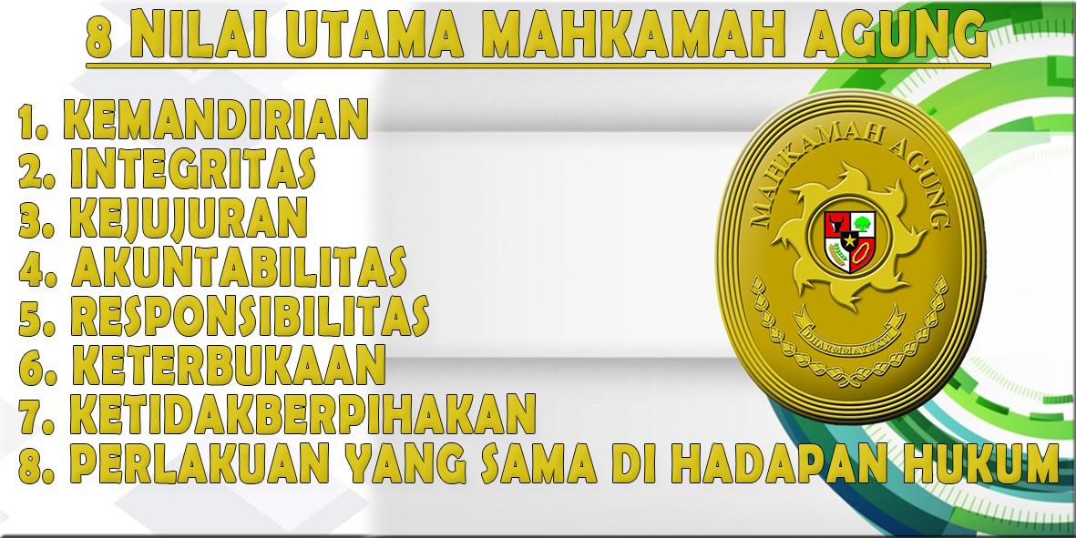 <b>8 NILAI UTAMA MAHKAMAH AGUNG</b>